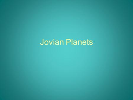 Jovian Planets. Astronomy Picture of the Day CPS Question Which of the following provides the most useful information about the Earth's interior? A)
