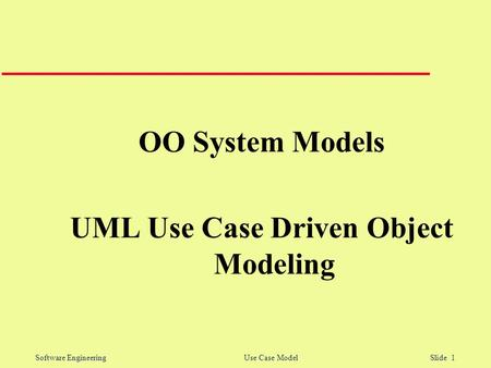 applying use case driven object modeling Advanced use case modeling object technology series use case driven object modeling with uml: applying use cases.