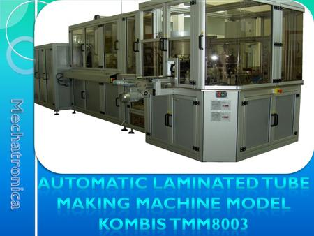 Ejection module is the last mechanism in KOMBIS TMM8003. It is designed to eject the ready tube from machine.