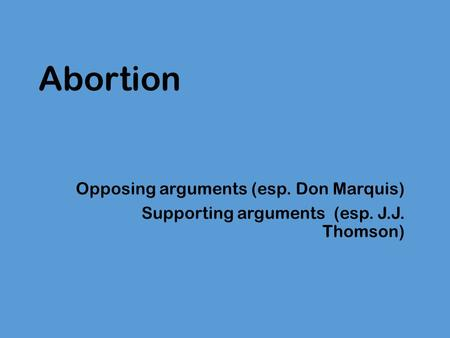 response to don marquis why abortion