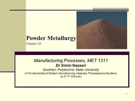 Powder Metallurgy Chapter 16