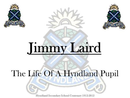 The Life Of A Hyndland Pupil