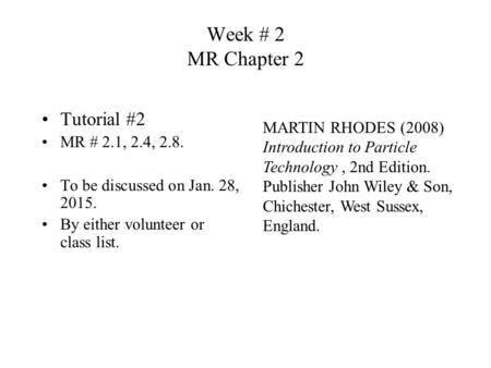 Week # 2 MR Chapter 2 Tutorial #2