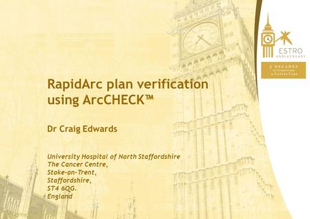 RapidArc plan verification using ArcCHECK™