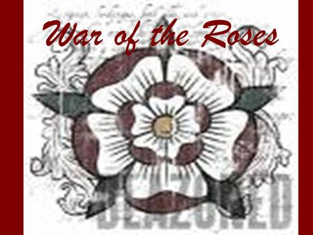 War of the Roses. Battle timeline: 22 May 1455- St Albans 23 Sept 1459 Blore Heath 12 Oct 1459 Ludford Bridge 10 July 1460 Northampton 30 th Dec 1460.