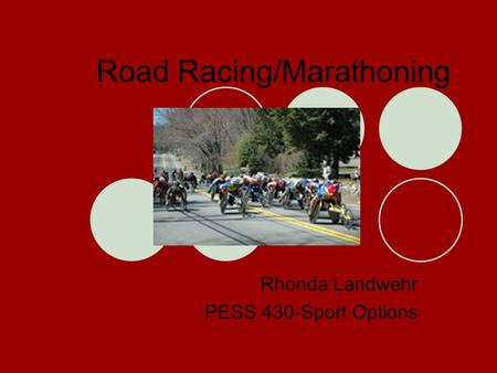 Road Racing/Marathoning Rhonda Landwehr PESS 430-Sport Options.