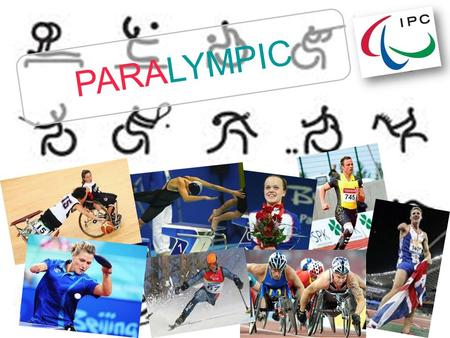 PARALYMPIC. Created By: Fadhila Iswi Deandra 19 Junior High School Jakarta.