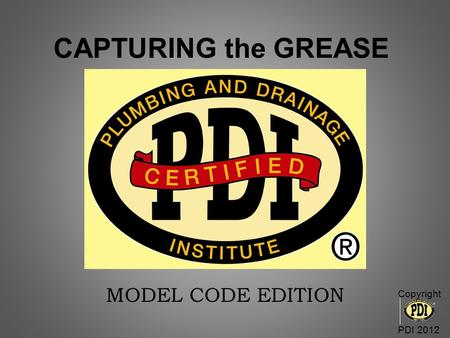 CAPTURING the GREASE MODEL CODE EDITION Copyright PDI 2012.