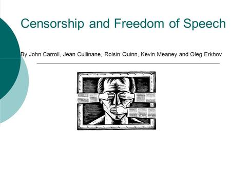 freedom from special message and censorship
