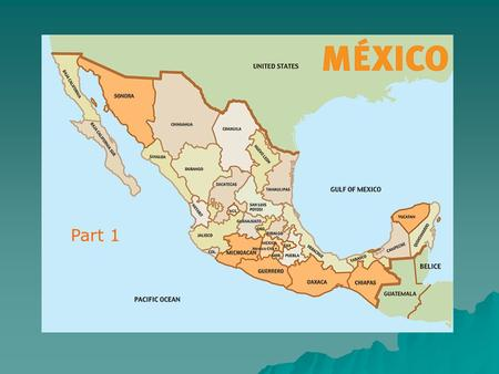 MEXICO Part 1.  one of the great revolutions in world history  modern constitution  A middle income country  longest ruling single-party government.
