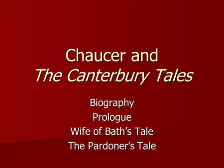 an analysis of the wife of bath and the pardoners tale from the canterbury tales by geoffrey chaucer