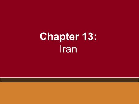 Chapter 13: Iran. The Accidental President –Mahmoud Ahmadinejad election 2005 and controversial 2009 reelection Not a cleric Hardliner against the west.