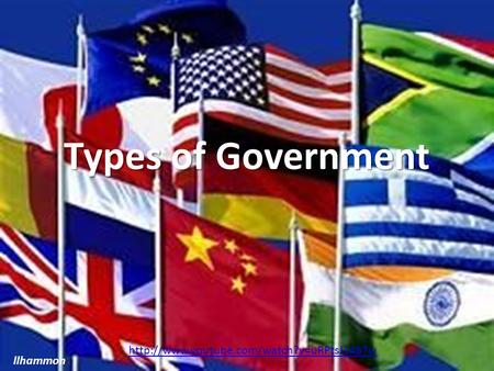 Types of Government llhammon