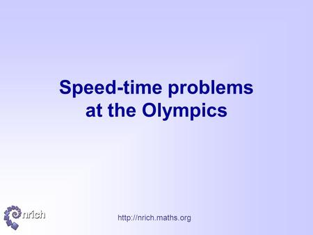 Speed-time problems at the Olympics.