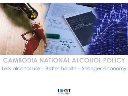 CAMBODIA NATIONAL ALCOHOL POLICY