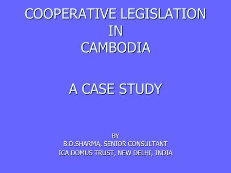COOPERATIVE LEGISLATION IN CAMBODIA