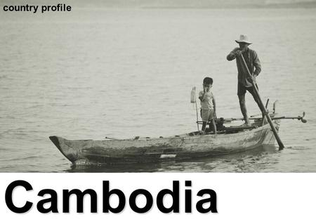 Cambodia country profile geography 181,040 square km.