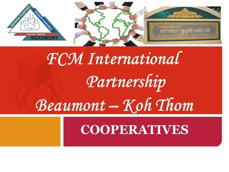 FCM International Partnership Beaumont – Koh Thom COOPERATIVES.