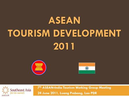 ASEAN TOURISM DEVELOPMENT 2011