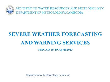 SEVERE WEATHER FORECASTING