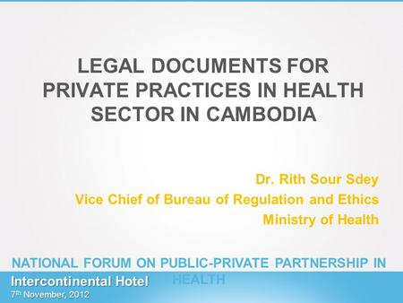 LEGAL DOCUMENTS FOR PRIVATE PRACTICES IN HEALTH SECTOR IN CAMBODIA