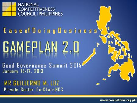 Www.competitive.org.ph. Report 2013 Rank 2012 Rank 2011 Rank ChangeASEAN Next Report SourceTarget 1. WEF Global Competitiveness Index 59/14865/14475/142.