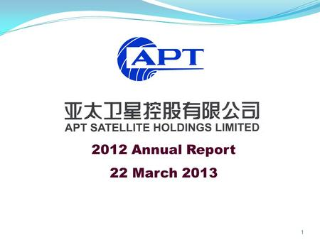 1 2012 Annual Report 22 March 2013. Agenda Financial Highlights Operations Review Business Prospects 2.