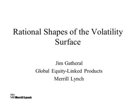 Rational Shapes of the Volatility Surface