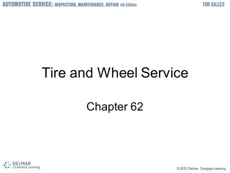 Tire and Wheel Service Chapter 62.