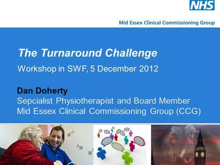 The Turnaround Challenge Workshop in SWF, 5 December 2012.