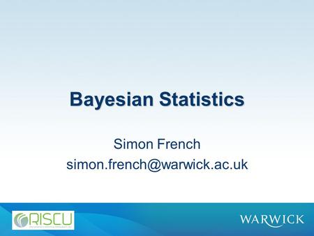 Bayesian Statistics Simon French