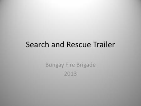 Search and Rescue Trailer Bungay Fire Brigade 2013.