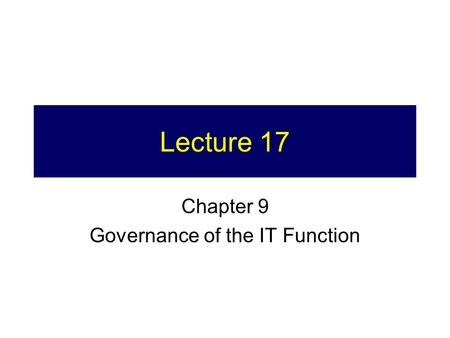 Chapter 9 Governance of the IT Function