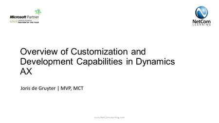 Overview of Customization and Development Capabilities in Dynamics AX