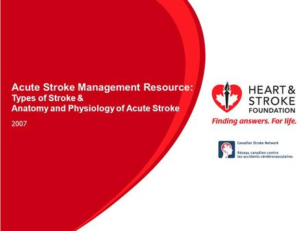 As new diagnostic techniques and treatments become available for acute stroke, it is essential that all healthcare professionals working with stroke survivors.