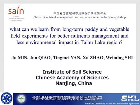 What can we learn from long-term paddy and vegetable field experiments for better nutrients management and less environmental impact in Taihu Lake region?