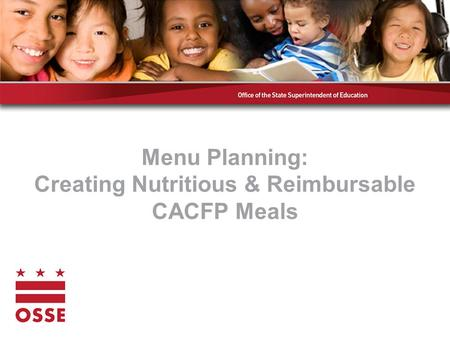 Menu Planning: Creating Nutritious & Reimbursable CACFP Meals.