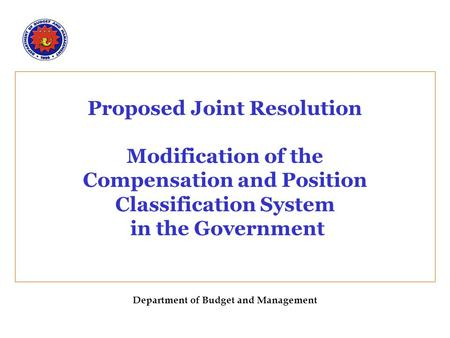 Proposed Joint Resolution Modification of the Compensation and Position Classification System in the Government Department of Budget and Management.