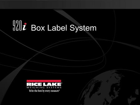 Box Label System.