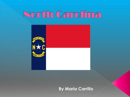 By Maria Carrillo.  1653 In the northern part, Virginians settled in North Carolina and developed into Virginia –like colony.  1663, Charles II granted.