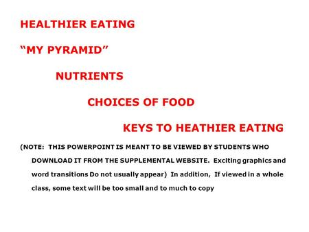 KEYS TO HEATHIER EATING