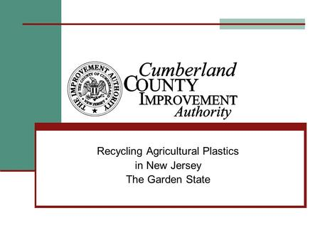 Recycling Agricultural Plastics in New Jersey The Garden State.
