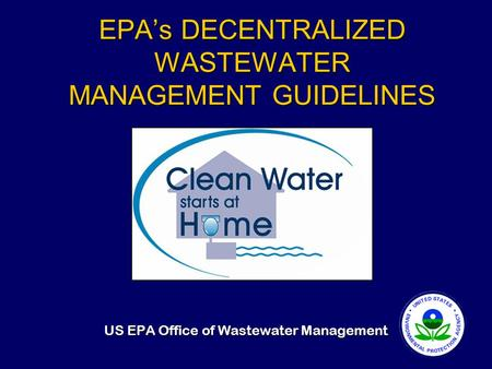 EPA's DECENTRALIZED WASTEWATER MANAGEMENT GUIDELINES