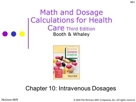 Chapter 10: Intravenous Dosages