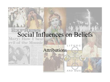 Social Influences on Beliefs