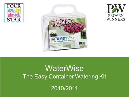 WaterWise The Easy Container Watering Kit 2010/2011.