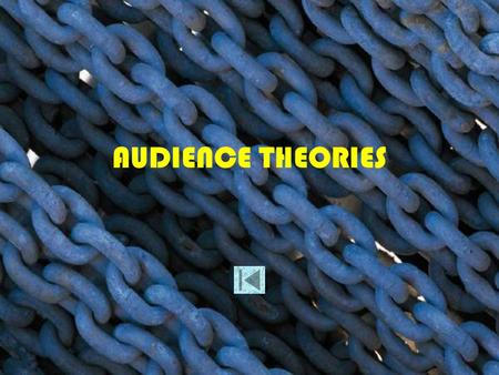 AUDIENCE THEORIES.