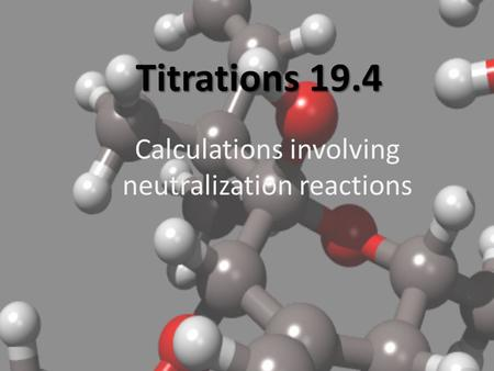 Calculations involving neutralization reactions
