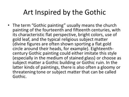 Art Inspired by the Gothic