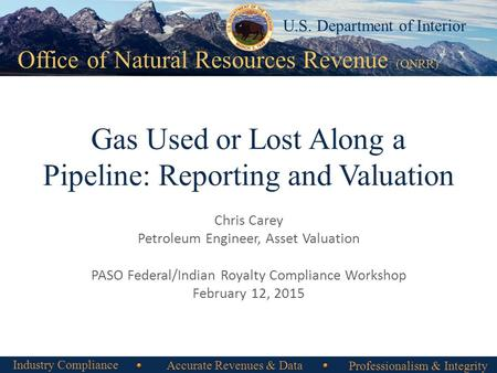 Gas Used or Lost Along a Pipeline: Reporting and Valuation